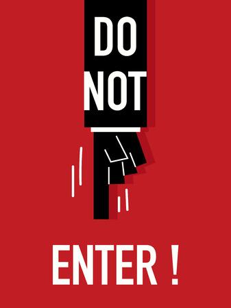 do not enter: Words DO NOT ENTER
