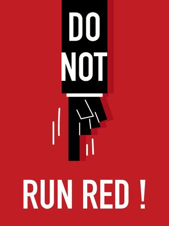 do: Words DO NOT RUN RED Illustration