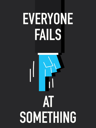 fails: Words EVERYONE FAILS AT SOMETHING Illustration