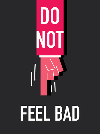 by feel: Words DO NOT FEEL BAD