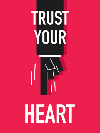 your: Words TRUST YOUR HEART Illustration