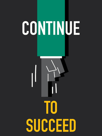 continue: Words CONTINUE TO SUCCEED Illustration