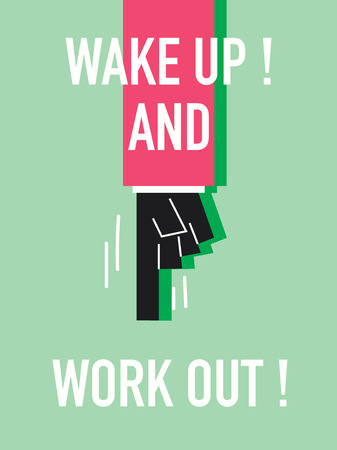 wake up: Words WAKE UP AND WORK OUT Illustration