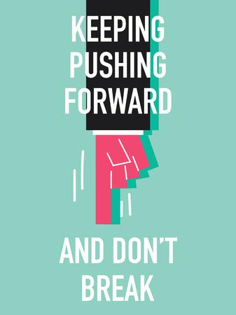 onward: Words KEEPING PUSHING FORWARD