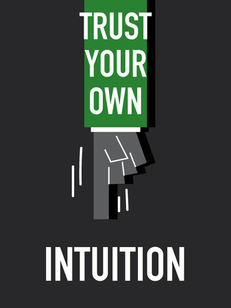 govern: Words TRUST YOUR OWN INTUITION Illustration