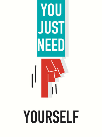 yourself: Words YOU JUST NEED YOURSELF