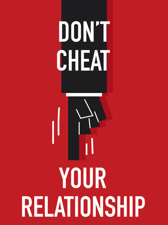 cheat: Words DO NOT CHEAT YOUR RELATIONSHIP