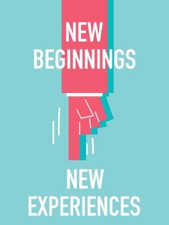 beginnings: Words NEW BEGINNINGS NEW EXPERIENCE