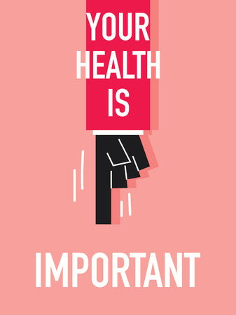 robustness: Words YOUR HEALTH IS IMPORTANT Illustration