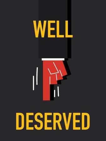 deserved: Words WELL DESERVED