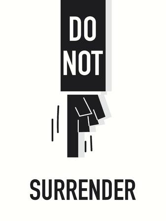 Words DO NOT SURRENDER