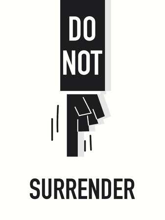 surrender: Words DO NOT SURRENDER