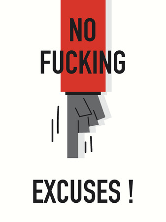 justification: Words NO EXCUSES Illustration
