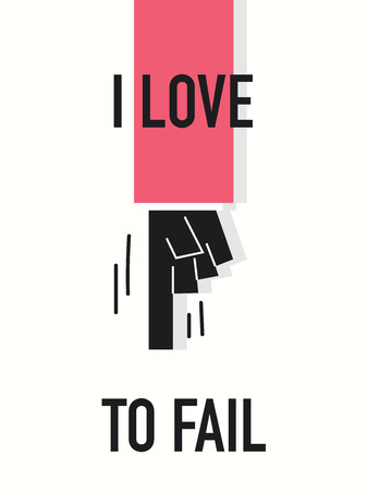 unsuccess: Words I LOVE TO FAIL