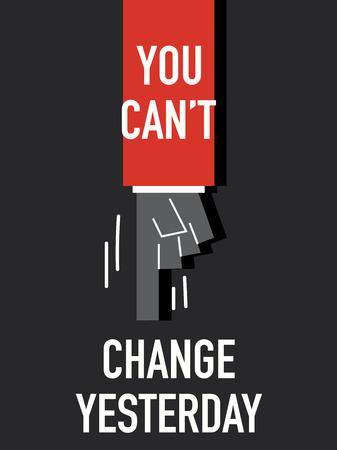 tu puedes: Las palabras no se puede cambiar AYER