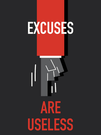 ineffective: Words EXCUSES ARE USELESS Illustration