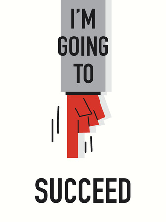 succeed: Words I AM GOING TO  SUCCEED Illustration