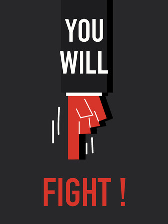 oppose: Words YOU WILL FIGHT Illustration