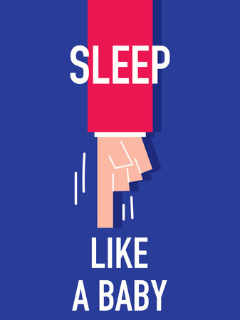 robustness: Words SLEEP LIKE A BABY