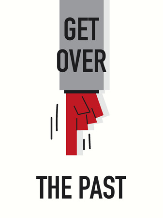 past: Words GET OVER THE PAST Illustration
