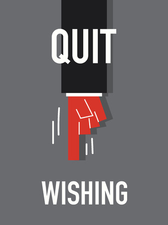 quit: Words QUIT WISHING