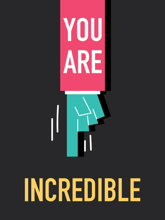 skeptical: YOU ARE INCREDIBLE Illustration