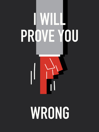 messed up: Words I WILL PROVE YOU  WRONG