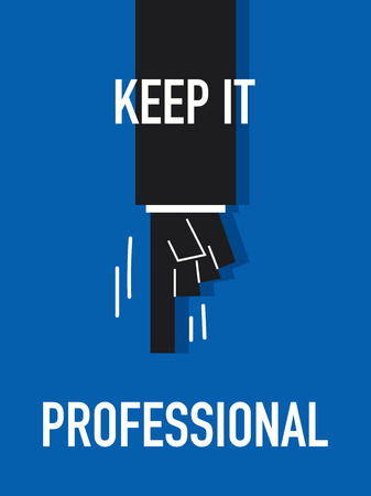 keep: Words KEEP IT PROFESSIONAL Illustration