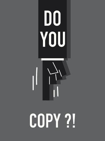 copy: Words DO YOU COPY Illustration