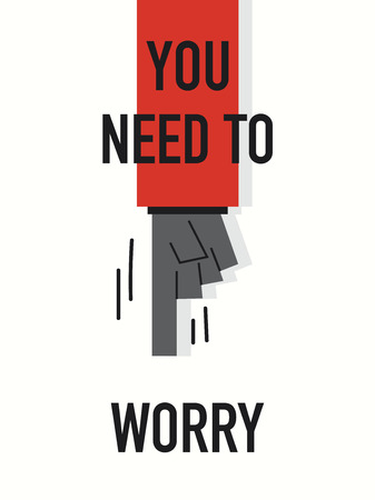 and worry: Words YOU NEED TO WORRY Illustration