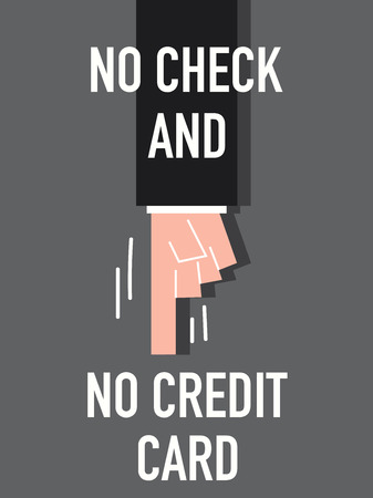 pay check: Words NO CHECK AND NO CREDIT CARD Illustration