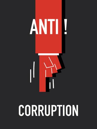 corruption: Words ANTI CORRUPTION Illustration