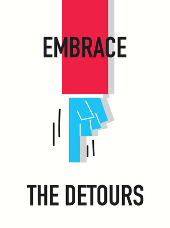 embrace: Words EMBRACE THE DETOURS Illustration