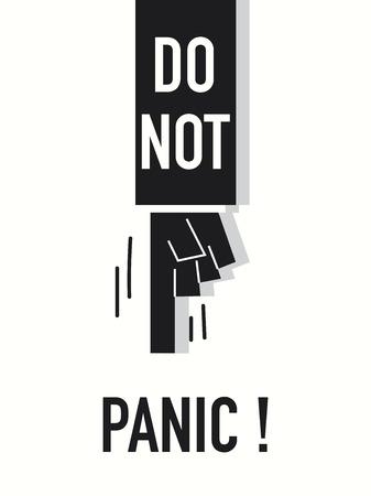 do not: Words DO NOT PANIC