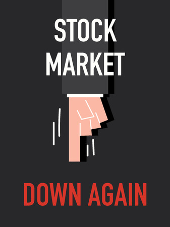 again: Words STOCK MARKET DOWN AGAIN