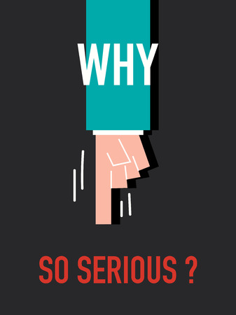 so: Words WHY SO SERIOUS