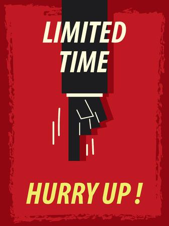 hurry up: Parole TEMPO LIMITATO AFFRETTATI