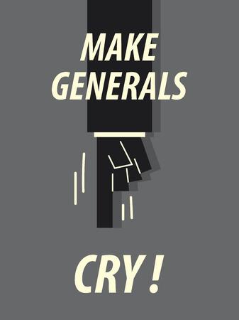 generals: Words MAKE GENERALS CRY Illustration