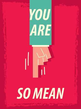 mean: Words YOU ARE SO MEAN Illustration