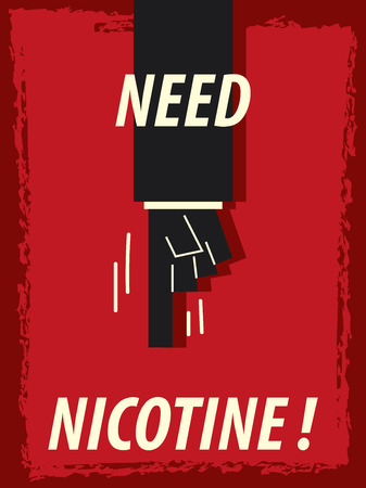 nicotine: Words NEED NICOTINE