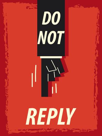 do: Words DO NOT REPLY
