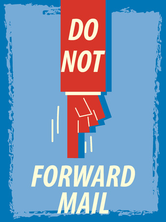 forward: Words DO NTO FORWARD MAIL Illustration