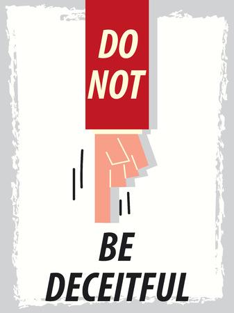 deceitful: Words DO NOT BE DECEITFUL Illustration