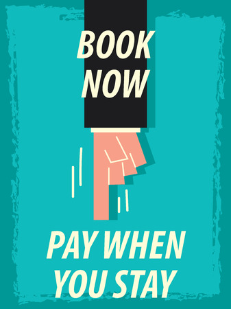single word: Words BOOK NOW PAY WHEN YOU STAY Illustration