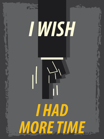 had: Words I WISH I HAD MORE TIME Illustration