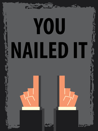 nailed: YOU NAILED IT typography poster Illustration