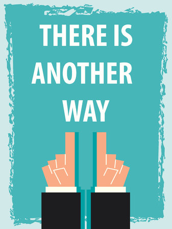 another way: THERE IS ANOTHER WAY typography poster