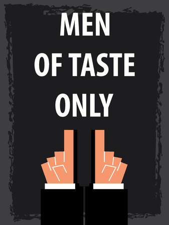 taste: MEN OF TASTE ONLY typography poster Illustration