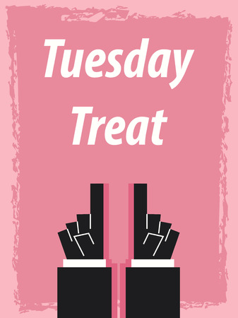 tuesday: TUESDAY TREAT typography poster Illustration