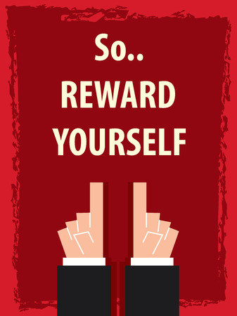 yourself: REWARD YOURSELF typography poster
